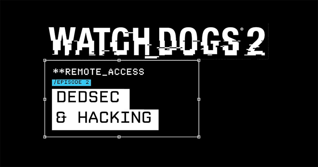 remote_access_episode_2_dedsec_and_hacking_header_ncsa