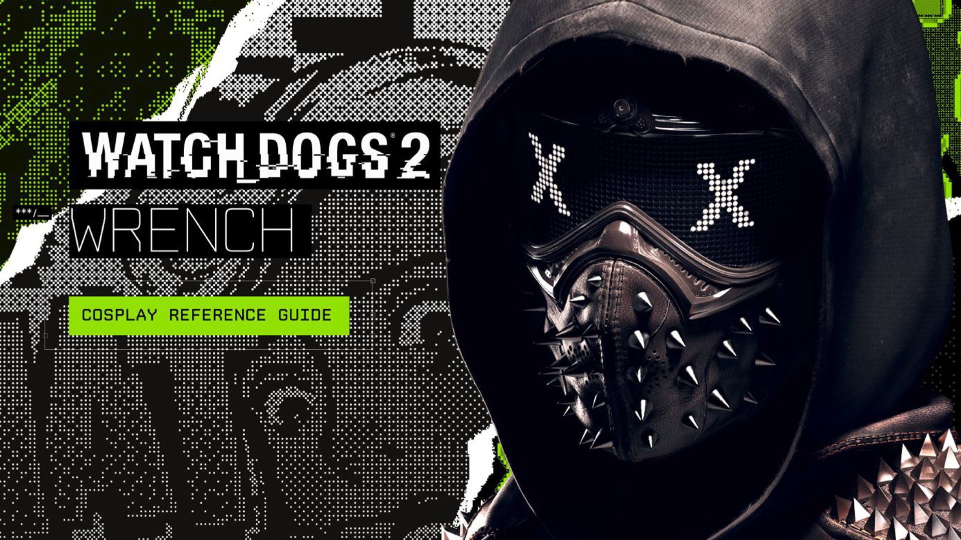 Pictures Of Watch Dogs 2: Watch Dogs 2 Wrench Cosplay Guide