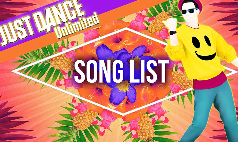 Just Dance Unlimited - Song List
